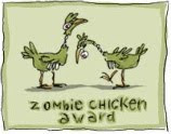 Zombie Chicken Award