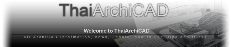 ThaiArchiCAD : All about ArchiCAD in Thai