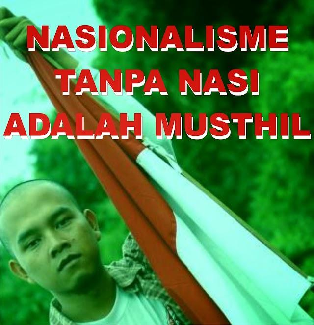 Nasionalisme Tanpa Nasi