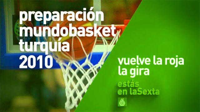 Promo La Sexta Partidos Preparación Mundobasket Turquía 2010