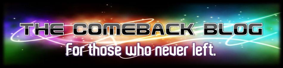 The Comeback Blog