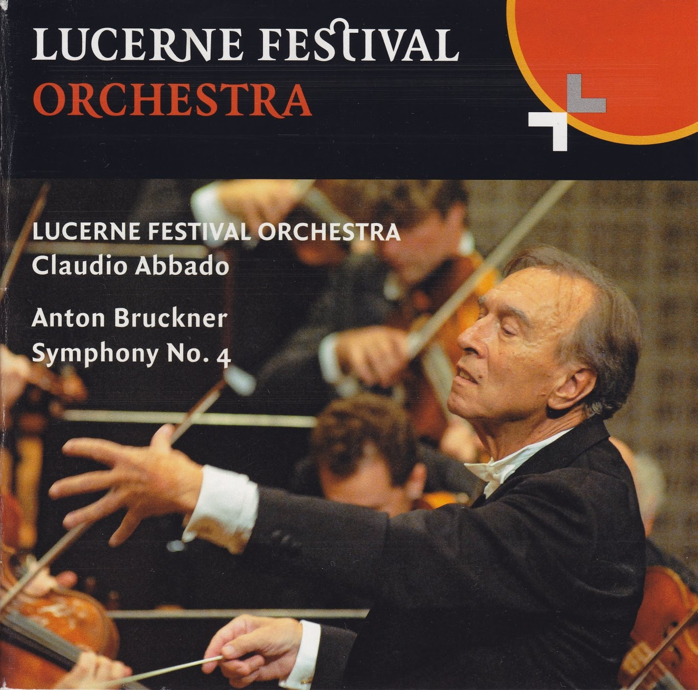 Bruckner - Symphony no 4 - Abbado - Lucerne Festival Orchestra
