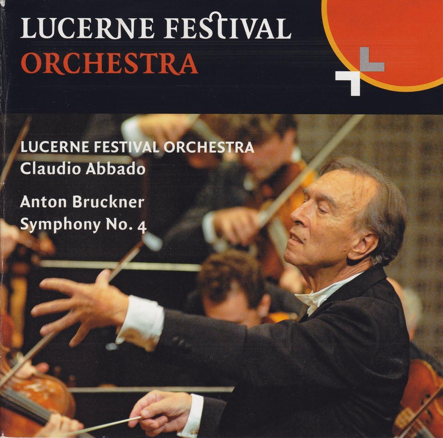 Bruckner - Symphony no 4 - Abbado - Lucerne Festival Orchestra