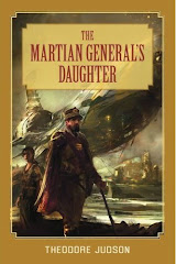 The Martian General&#39;s Daughter by Theodore Judson