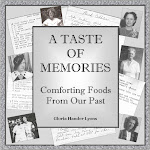 "For more comfort food recipes, you might enjoy ""A Taste of Memories: Comforting Foods From Our Past"