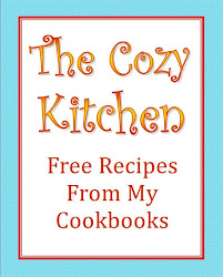 Visit The Cozy Kitchen Website for Free recipes from all my cookbooks.