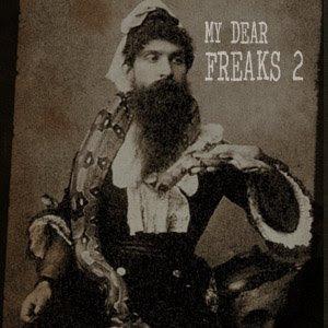 My Dear Freaks II