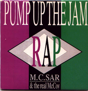 M.C SAR & THE REAL MC COY - PUMP UP THE JAM  [RAP]