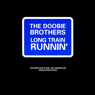 THE DOOBIE BROTHERS - LONG TRAIN RUNNIN