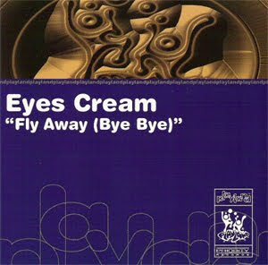 EYES CREAM - FLY AWAY (BYE BYE) [EXTENDED MIX]