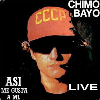 CHIMO BAYO - ASI ME GUST A MI (LIVE)