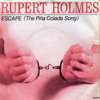 Rupert Holmes - Escape (The Pina Colada Song