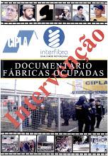"""ADQUIRA O FILME """"FÁBRICAS OCUPADAS: INTERVENÇÃO!"""""""