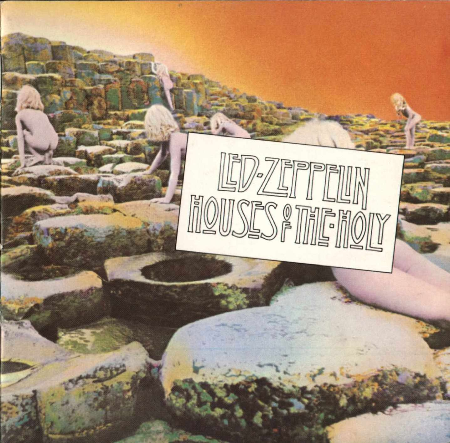 Led Zeppelin - 1973 - Houses of The HolyHouses Of The Holy Album Cover