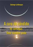 Cure-se definitivamente da candidase!