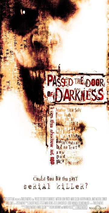 Passed the Door of Darkness (2010)