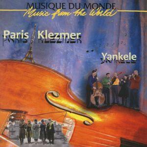 Yankele - Paris Klezmer (2008)