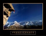 Perseverance: What the mind can conceive and believe, it can achieve.