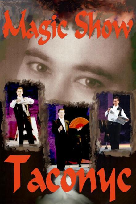 """Taconyc """"Magic Show"""""""