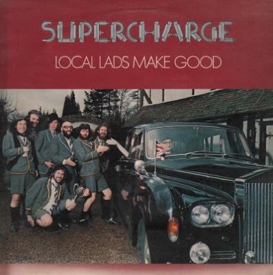Supercharge - Local Lads Make Good (1976)