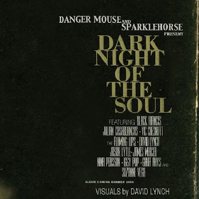 Danger Mouse &amp; Sparklehorse - Dark Night Of The Soul