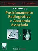 Posicionamento Radiográfico e Anatomia Associada - Bontrager