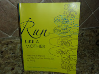 Run Like a Mother, the book (with giveaway!)