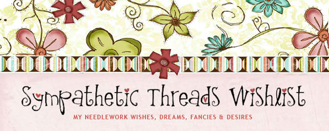 Sympathetic Threads Wishlist
