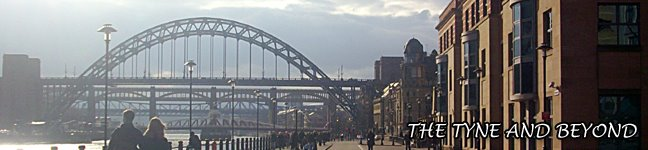The Tyne and Beyond