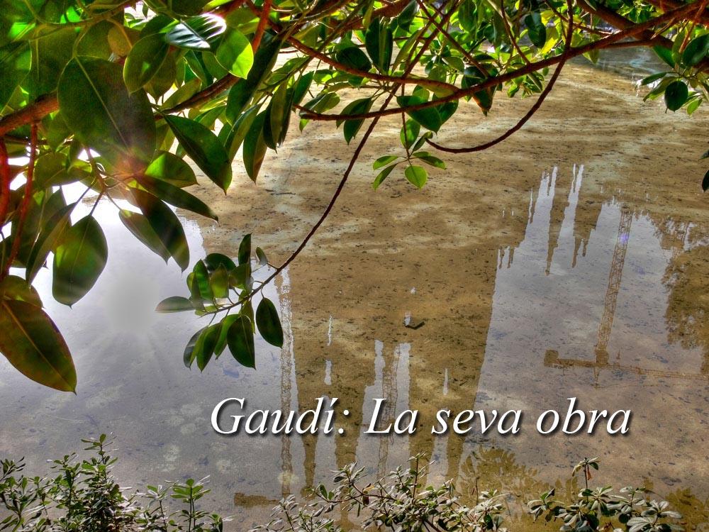 Gaudí: La seva obra