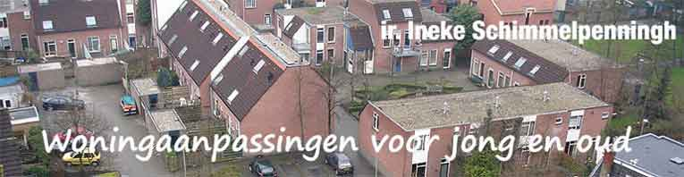 Ineke Schimmelpenningh, Woningaanpassingen voor jong en oud