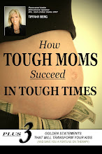 How Tough Moms Succeed In Tough Times