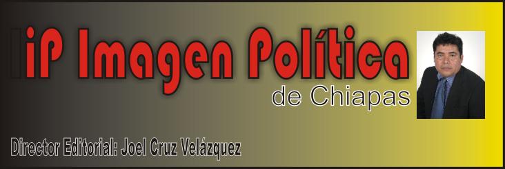 imagen politica de chiapas