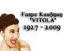 "Homenaje a Famie Kaufman ""Vitola"""