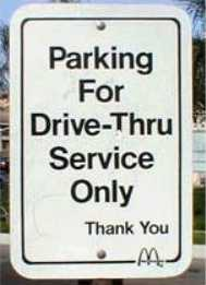 parking for drive-thru service only sign