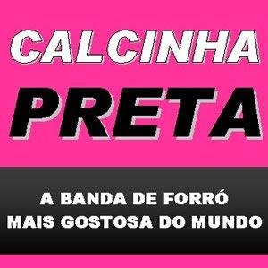 Calcinha Preta - Vol.01 - A Banda de Forr� Mais Gostosa do Brasil