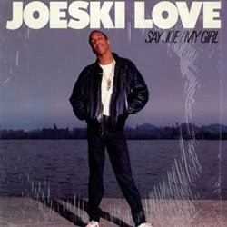 Joeski Love Say Joe