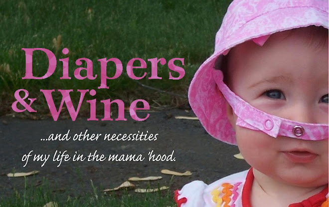Diapers and Wine