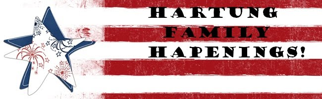 HARTUNG FAMILY HAPPENINGS