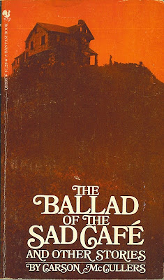 an analysis of the ballad of the sad cafe by carson mccullers Free essay: the ballad of the sad café and other stories by carson mccullers back cover: when she was only twenty-three her first novel, the heart is a.