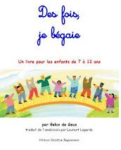 """""""Des fois, je bégaie"""", un livre pour aider les enfants qui bégaient"""