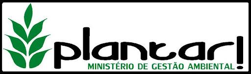 MINISTÉRIO PLANTAR!