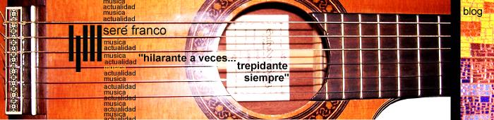 Seré franco / el blog de Franco Ferreira