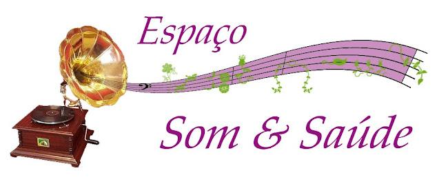 blog ESPAÇO SOM & SAÚDE