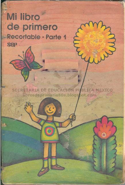 Libros De La Sep De Primaria De Los 80s Chica Regia ... - photo#31