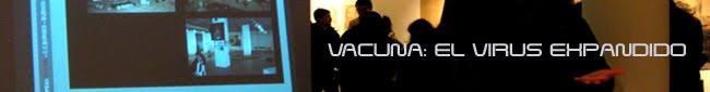 VACUNA: EL VIRUS EXPANDIDO
