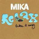 Relax, Take It Easy - Mika