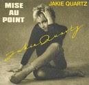 Juste Une Mise Au Point - Jackie Quartz
