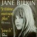 Je T'aime ... Moi Non Plus - Serge Gainsbourg et Jane Birkin