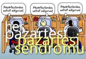 PAZARTESİ SENDROMU